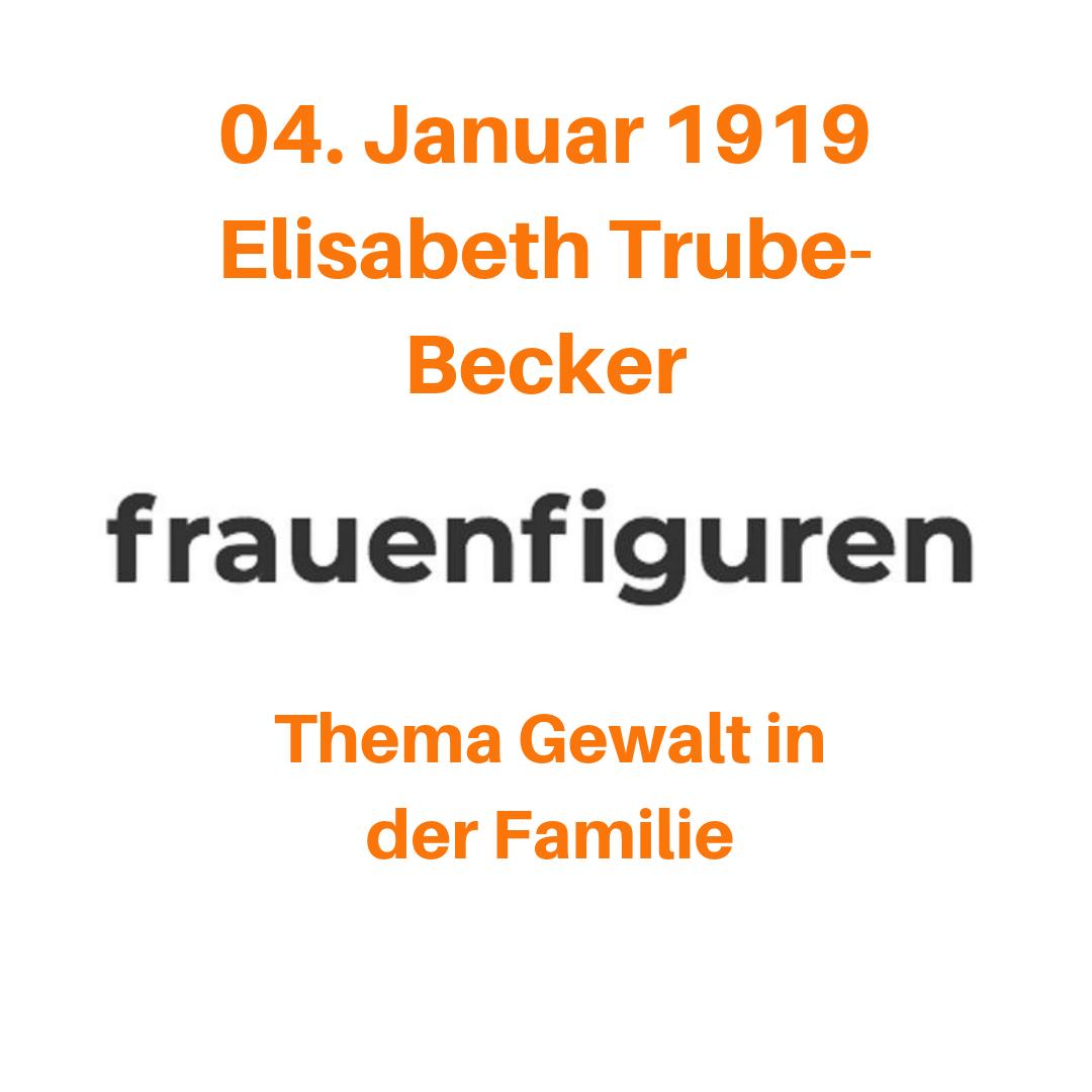 1/2019 Elisabeth Trube-Becker