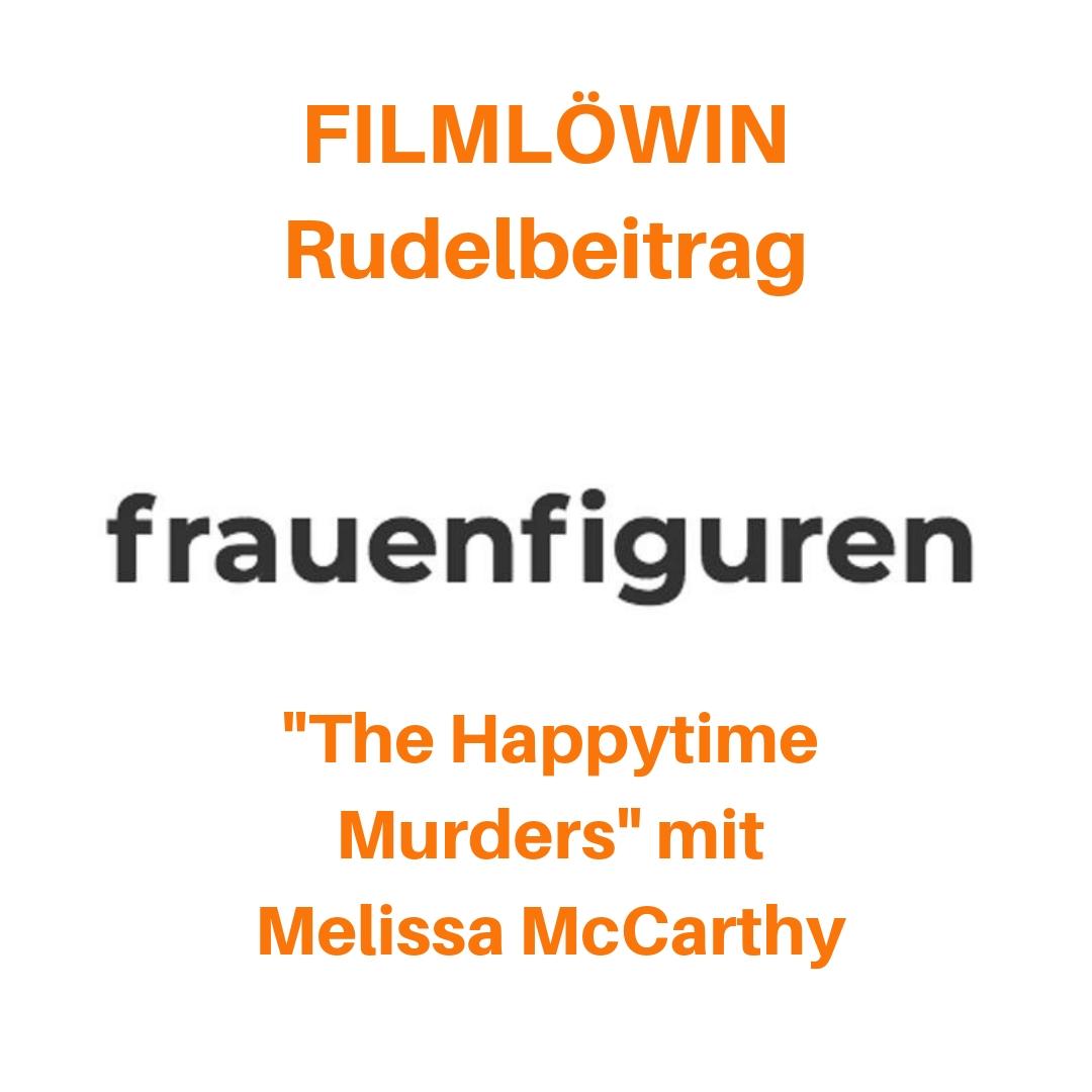Filmlöwin Rudelbeitrag The Happytime Murders mit Melissa McCarthy