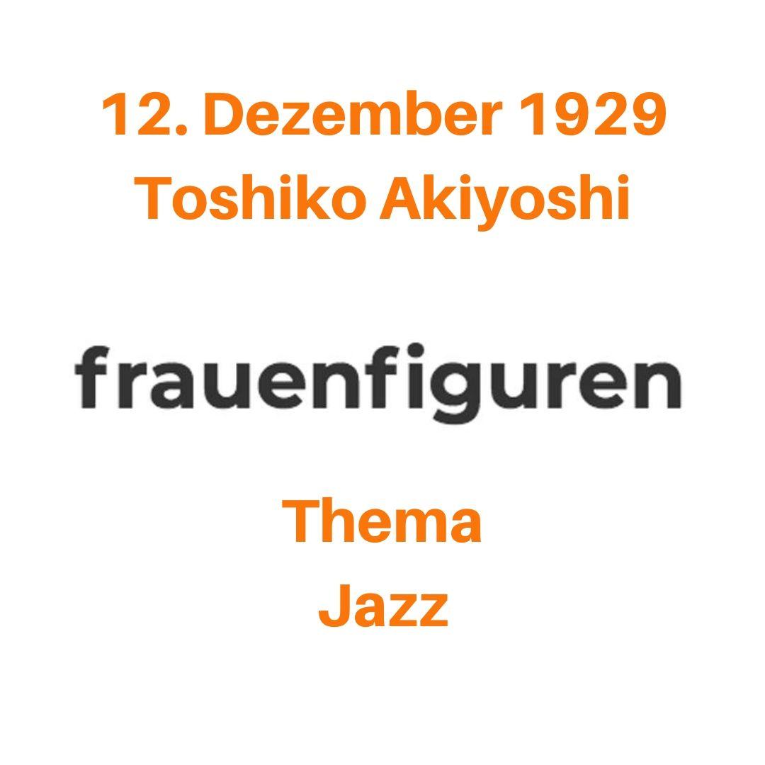 49 2019 frauenfiguren toshiko akiyoshi