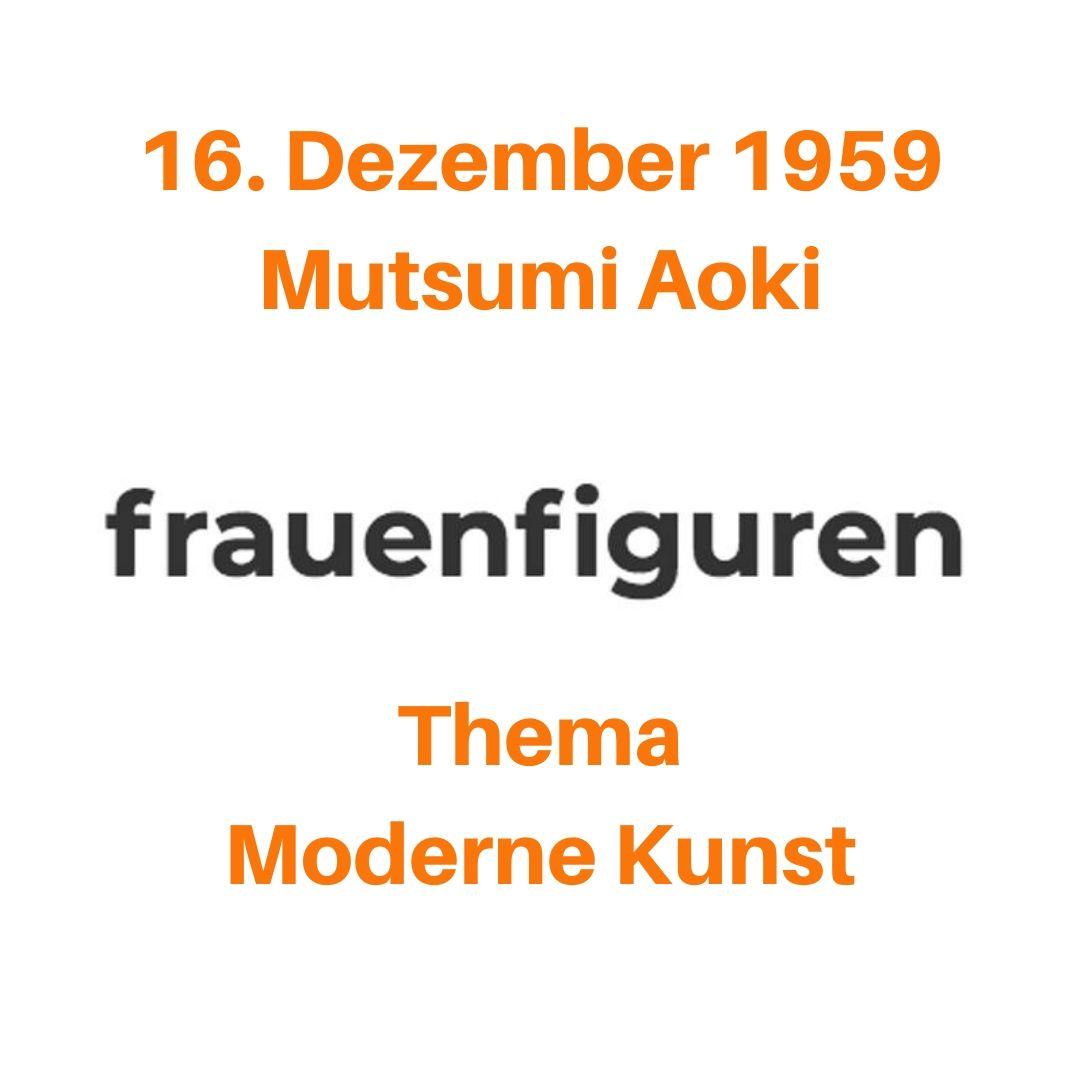 51 2019 frauenfiguren mutsumi aoki