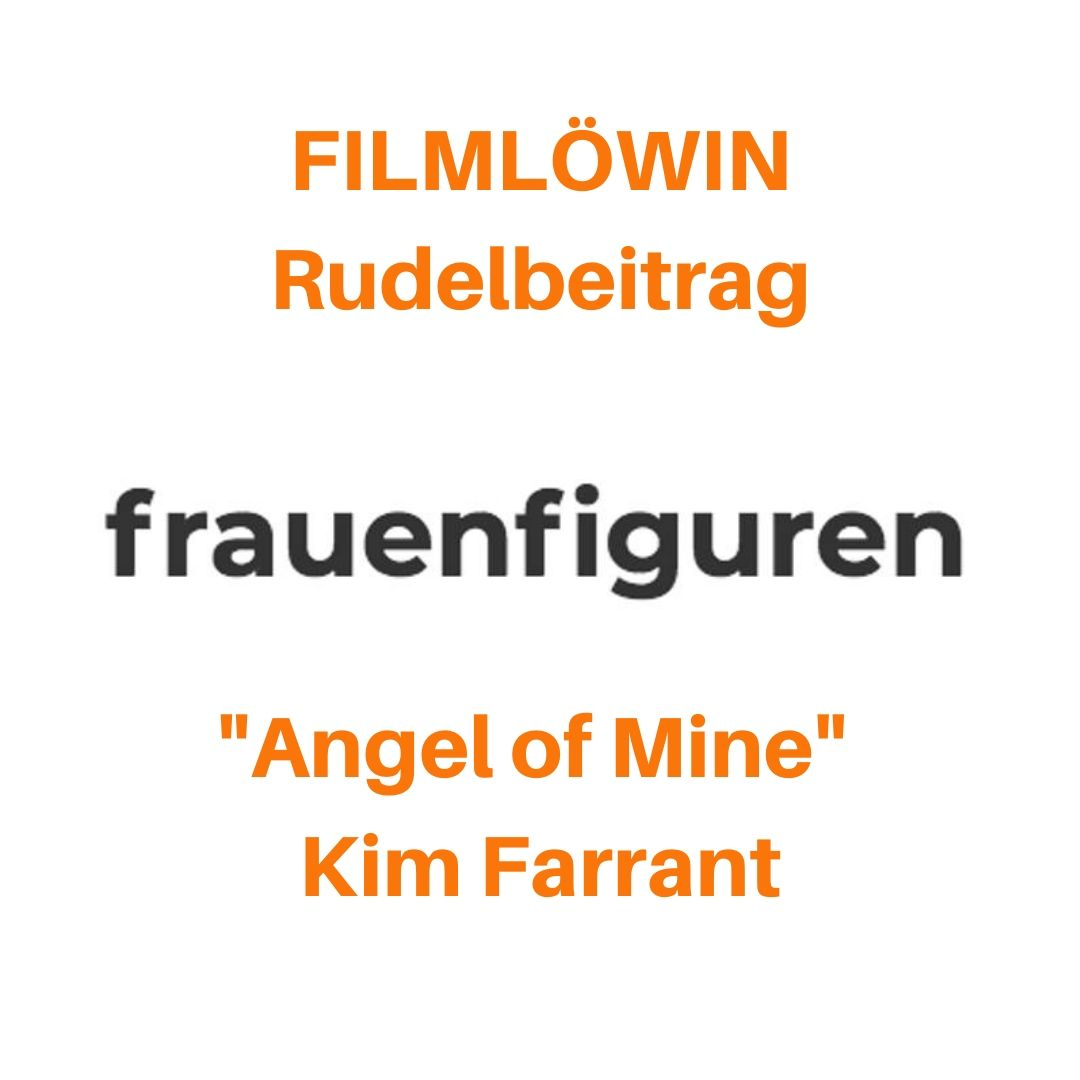 frauenfiguren rudelbeitrag filmlöwin angel of mine