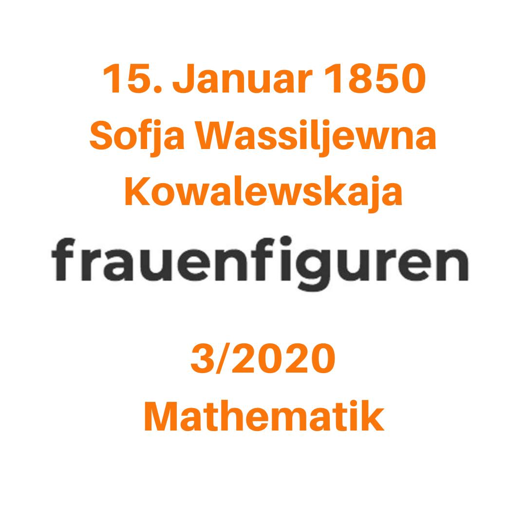 3 2020 frauenfiguren sofja wassiljewna kowalewskaja
