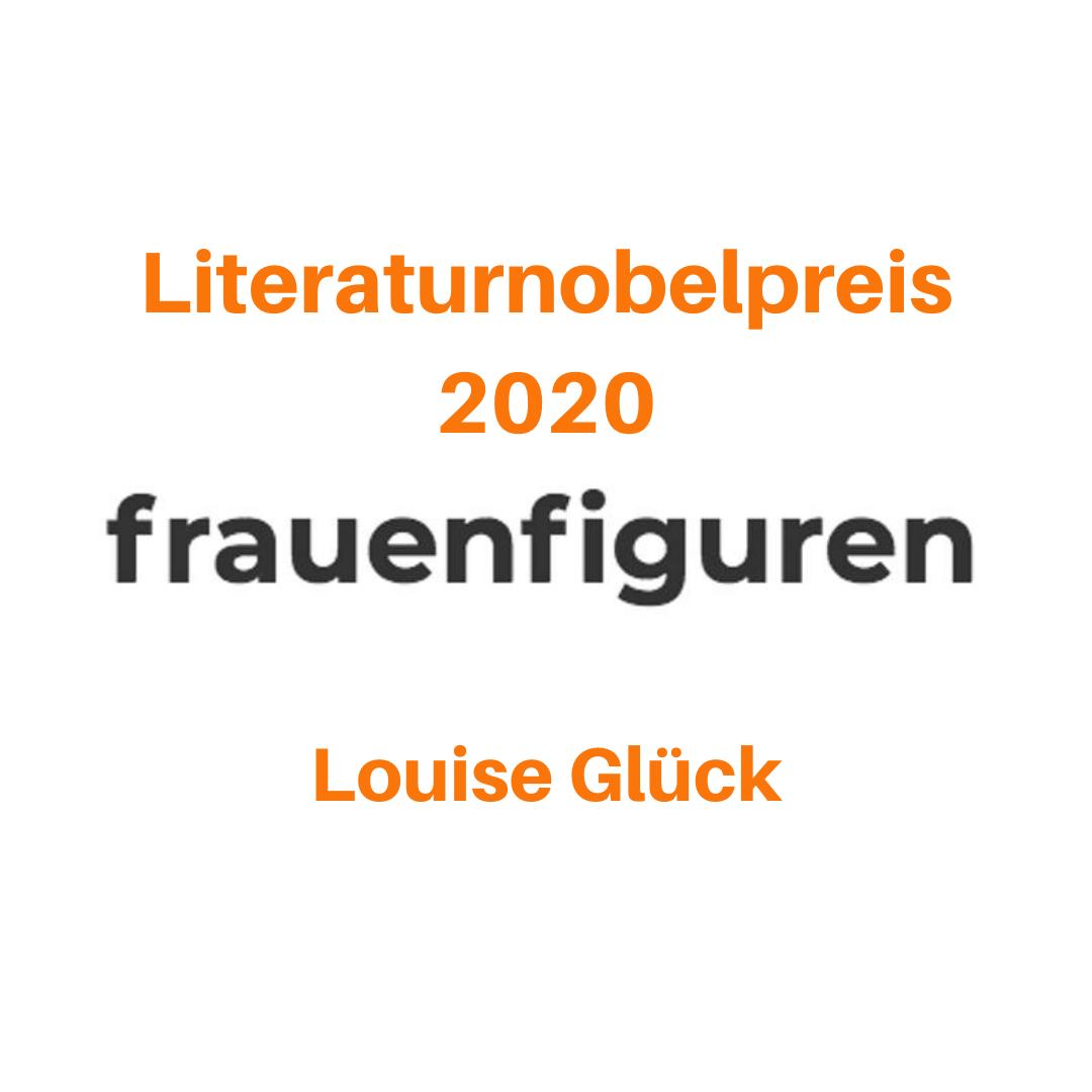 frauenfiguren literaturnobelpreis 2020