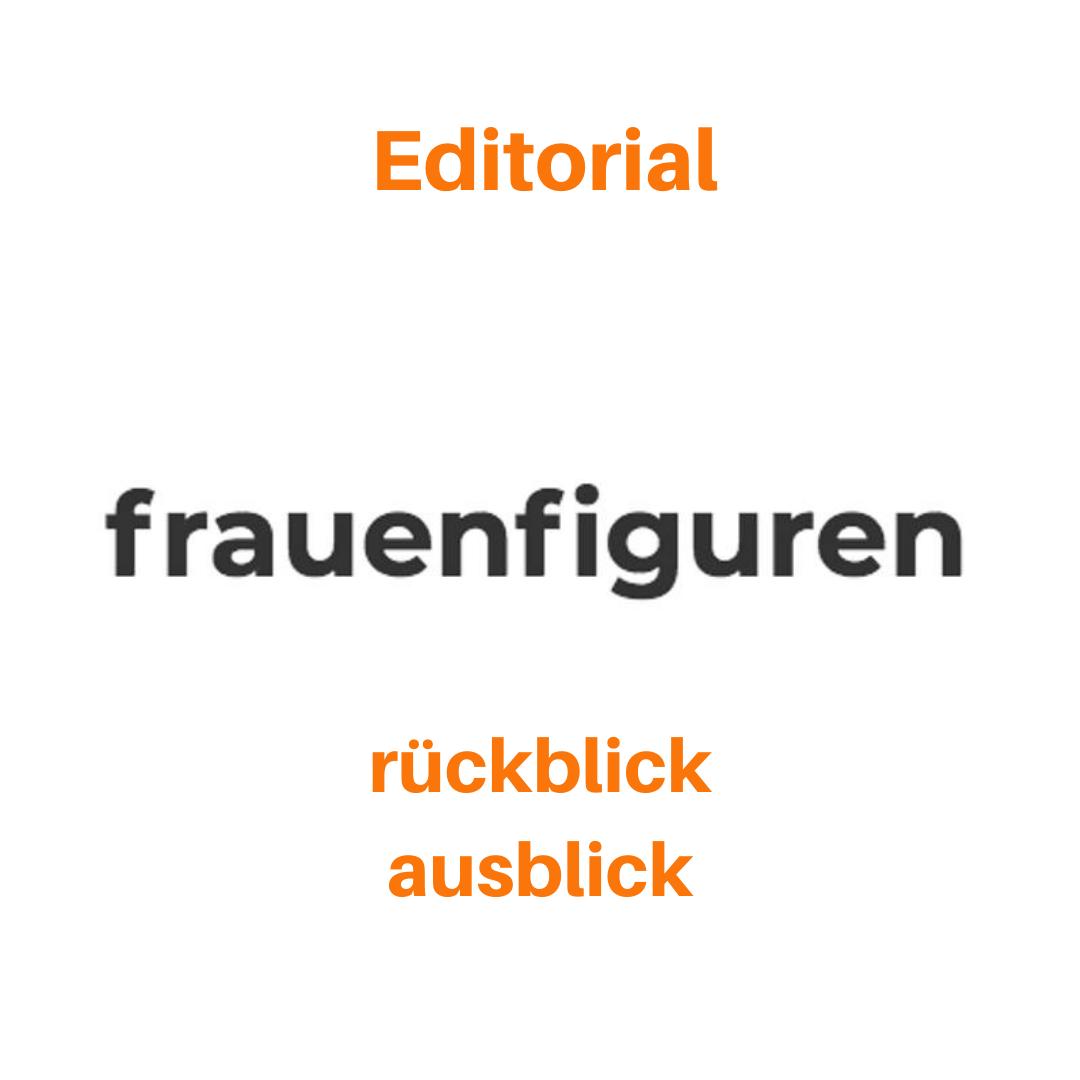 frauenfiguren editorial rückblick ausblick